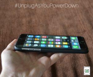 #UnplugAsYouPowerDown